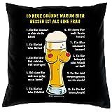Kissenbezug Sofakissen Hülle: - 10 neue Gründe, warum Bier besser ist, als eine Frau - Top Geschenk für Männer mit Ego