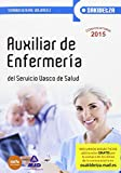 Auxiliar de Enfermería de Osakidetza-Servicio Vasco de Salud. Temario General Volumen 2 (Osakidetza 2015)