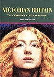 The Cambridge Cultural History of Britain: Volume 7, Victorian Britain