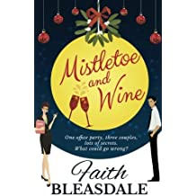 Mistletoe and Wine by Faith Bleasdale (2016-04-29)
