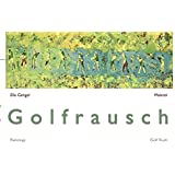Golfrausch / Golf Rush: Malerei / Paintings