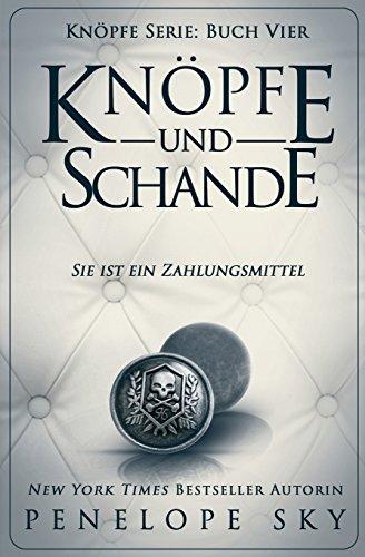 Knopfe und Schande (German Edition) (Schande)