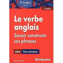 Le verbe anglais - Savoir construire ses phrases