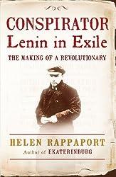 Conspirator: Lenin in Exile