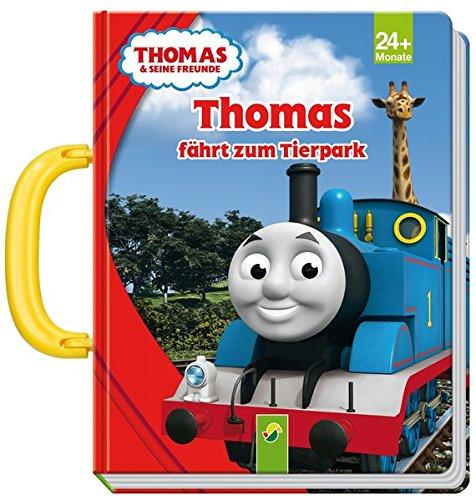Thomas fährt zum Tierpark - Thomas und seine Freunde: Mit Tragegriff (Thomas-zug-vorschule)