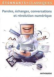 Paroles, échanges, conversations et révolution numérique