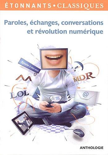 Paroles, changes, conversations et rvolution numrique