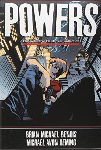 Powers (The Definitive Hardcover Collection, Volume 5)