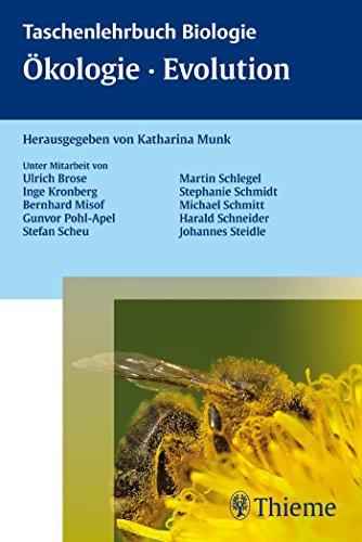 Ökologie, Biodiversität, Evolution (Taschenlehrbuch Biologie)