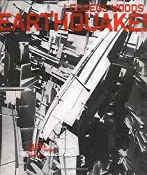 Earthquake! A Post-Biblical View by Lebbeus Woods (2001-11-06)