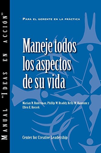 Managing Your Whole Life (Spanish for Latin America) (Manual Ideas En Accion)