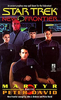 St New Frontier #5 Martyr (Star Trek- New Frontier, The Returned) by [David, Peter]