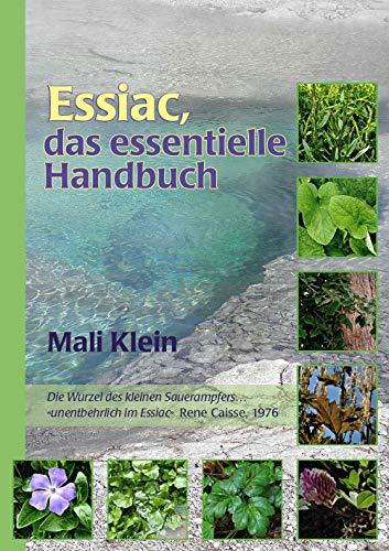 Essiac, das essentielle Handbuch -
