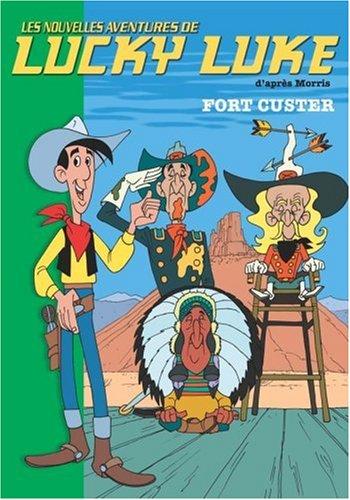 Lucky Luke, Tome 6 : Fort Custer