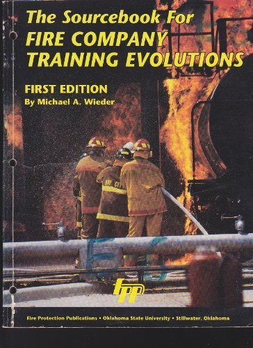 The Sourcebook for Fire Company Training Evolutions/35817 by Michael A. Wieder (1994-12-02)