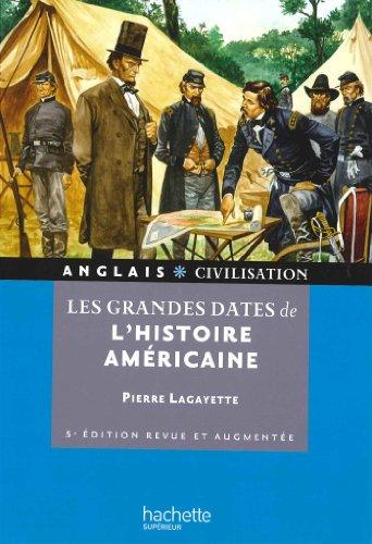 Les grandes dates de l'histoire américaine (HU Langues et civilisations)