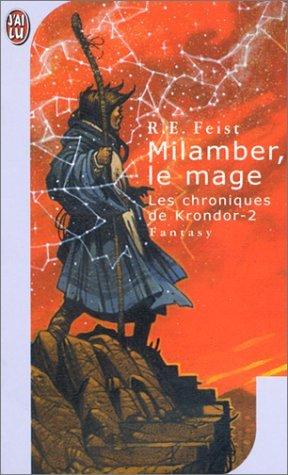 Les chroniques de Krondor, Tome2 : Larder le mage