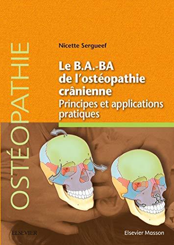 Le B.A.-BA de l'ostéopathie crânienne