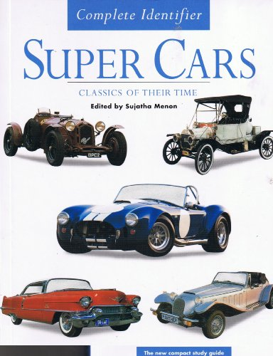 Super Cars Complete Identifier Classics of Their Time