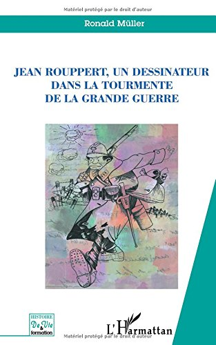 jean-rouppert-un-dessinateur-dans-la-tourmente-de-la-grande-guerre