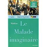 Classiques Bordas • Molière • Le malade imaginaire
