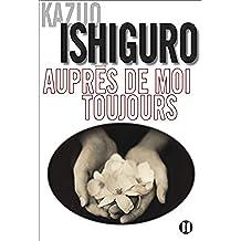 Auprès de moi toujours (French Edition)