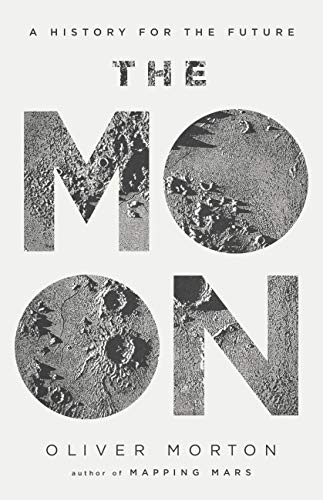 The Moon: A History for the Future (Economist Books) (English Edition)