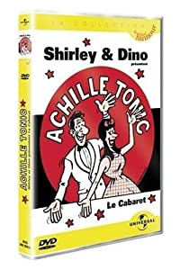 Shirley et Dino : Achille Tonic