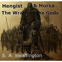 Hengist & Horsa: The Wrath of the Gods (Epic Hengist and Horsa Chronicles Book 3)