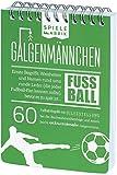 Fußballfan Spiel GALGENMÄNNCHEN | Rate 60 FUßBALL-Begriffe | Spiele-Klassiker 2.0 | Fußballgeschenk für Jungs | Reisespiel | Partyspiel | Trinkspiel | Wichteln | A6-Block im Abreißkalender Format
