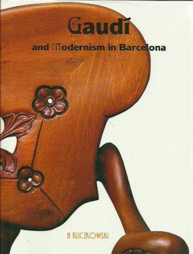 Gaudi and Modernism in Barcelona por H (ed) Kliczkowski