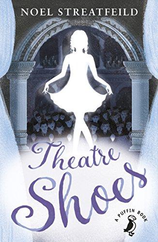 Theatre Shoes (A Puffin Book) por Noel Streatfeild