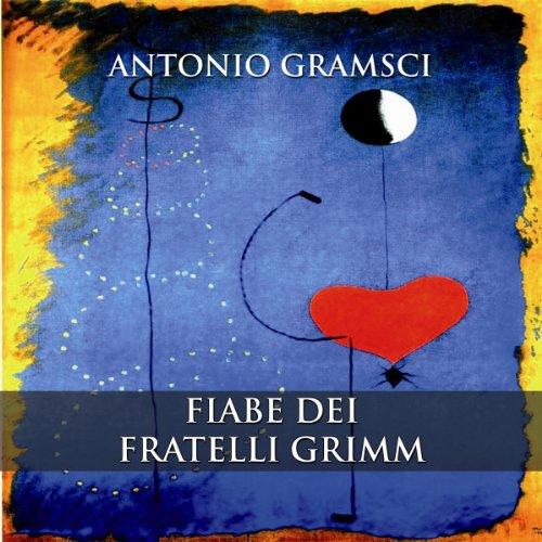 Fiabe dei fratelli Grimm  Audiolibri
