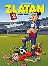 Dans la peau de Zlatan – Tome 2