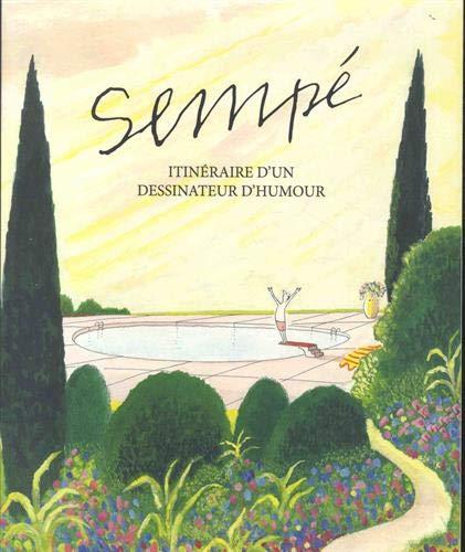 Sempé : Itinéraire d'un dessinateur d'humour par  (Album - May 23, 2019)