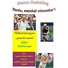 tenis : Mi bestia negra: Ficha de Dinamica Mental n°7 (Fichas de Dinamica Mental) (Spanish Edition)