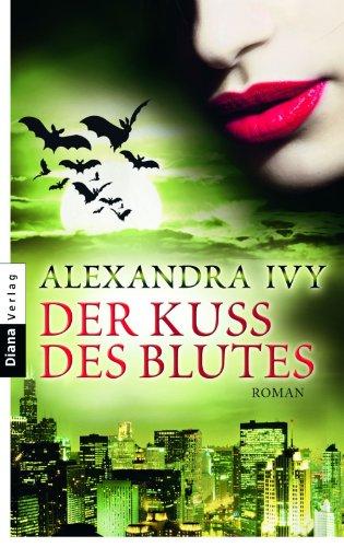 Buchseite und Rezensionen zu 'Der Kuss des Blutes: Guardians of Eternity 2 - Roman (Guardians of Eternity-Serie)' von Alexandra Ivy
