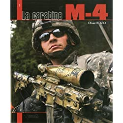 LA CARABINE M-4