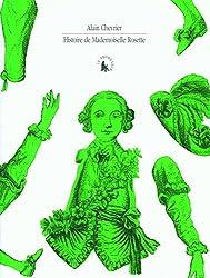 Histoire de Mademoiselle Rosette: Testament cassé d'un homme qui croyait être fille
