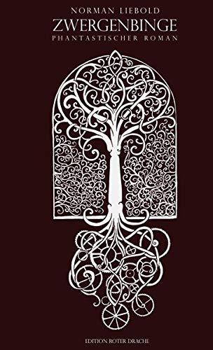 Zwergenbinge: Phantastischer Roman