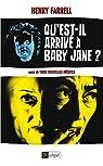 Qu'est-il arrivé à Baby Jane ?: suivi de trois nouvelles inédites par Farrell