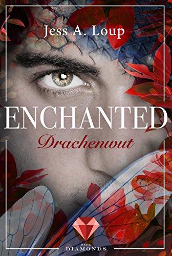 Buchseite und Rezensionen zu 'Drachenwut (Enchanted 3)' von Jess A. Loup