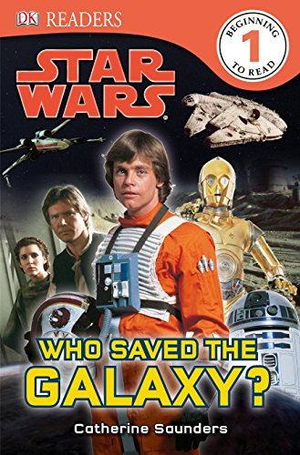 Star Wars: Who Saved the Galaxy? (DK Readers: Level 1)