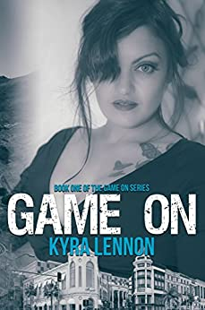 Game On by [Lennon, Kyra]