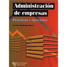 Administración de empresas: Prácticas y ejercicios (Manuales)