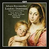 Johann Rosenmüller : Laudate Dominum, Concertos sacrés. Mauch, Blache, Erler, Hunger, Sievers, Schwandtke, Meyer.