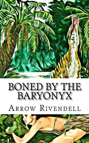 Boned By The Baryonyx (The Dino Love Bone Series Book 3) (English Edition)