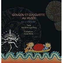 Gougou et Gouguette au musée