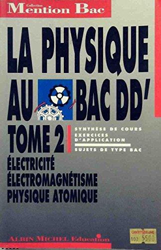 La Physique au BAC D, D'