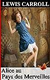Image de Alice au Pays des Merveilles (Annoté)